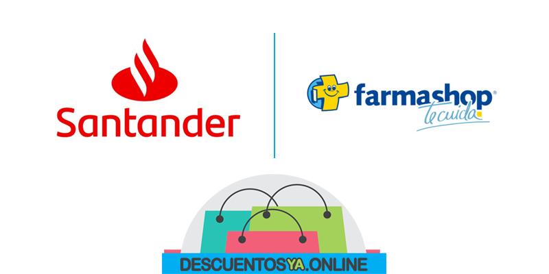 Descuentos en Farmashop con Santander