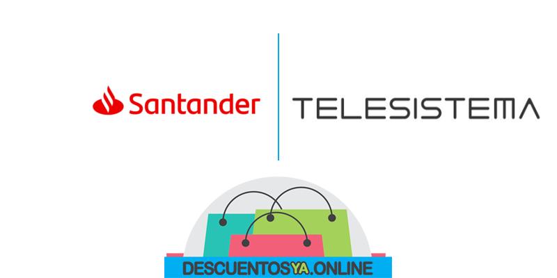 Descuentos con Tarjetas de Santander en Telesistema