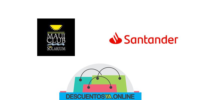 Descuentos en Maui Club Solarium con Santander